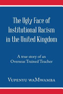 The Ugly Face of Institutional Racism in the United Kingdom