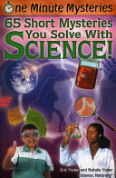 65 Short Mysteries You Solve With Science!