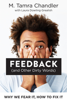 Feedback (and Other Dirty Words)