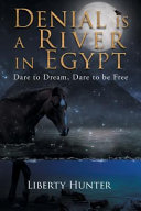 Denial Is a River in Egypt