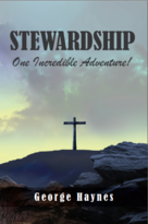 Stewardship: One Incredible Adventure!