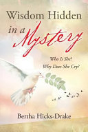Wisdom Hidden in a Mystery