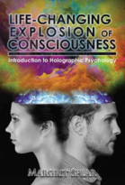 Life-Changing Explosion of Consciousness