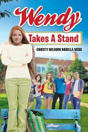 Wendy Takes a Stand