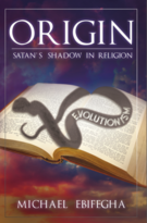 Origin: Satan's Shadow in Religion