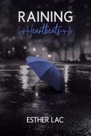 Raining Heartbeats