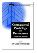 Organizational Psychology & Development - A Reader for Students & Practioners