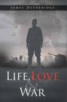 Life, Love and War