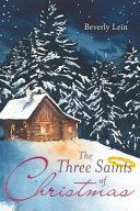 The Three Saints of Christmas