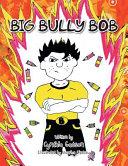 Big Bully Bob