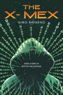 The X- Mex