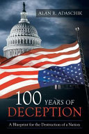 100 Years of Deception