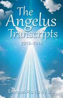 The Angelus Transcripts