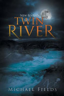 Twin River (New Edition)