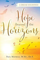 Hope Beyond the Horizons