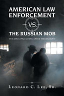 American Law Enforcement vs. the Russian Mob