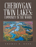 Cheboygan Twin Lakes: Community in the Woods