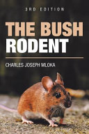 The Bush Rodent