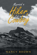 Married a Hiker, Got a Cowboy