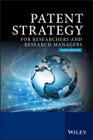Patent Strategy for Researchers and ResearchManagers 3e
