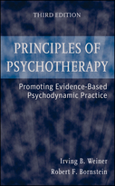 Principles of Psychotherapy:  Promoting Evidence-Based Psychodynamic Practice, Third Edition
