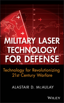 Military Laser Technology for Defense: Technologyfor Revolutionizing 21st Century Warfare