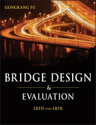 Bridge Design and Evaluation