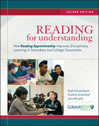 Reading for Understanding: How Reading Apprenticeship Improves Disciplinary Learning in Secondary and College Classrooms, Second Edition