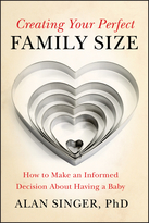 Creating Your Perfect Family Size: How to Make anInformed Decision About Having a Baby