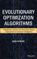 Evolutionary Optimization Algorithms: Biologocally-Inspired and Population-Based Approaches to Computer Intelligence
