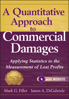A Quantitative Approach to Commercial Damages + Website: Applying Statistics to the Measurement ofLost Profits