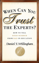 When Can You Trust the Experts? How to Tell Good Science from Bad in Education