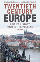 Twentieth-Century Europe: A Brief History, 1900 to the Present, Third Edition