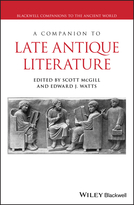 A Companion to Late Antique Literature