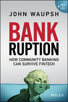 Bankruption + Website: How Community Banking Can Survive Fintech