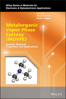 Metalorganic Vapor Phase Epitaxy (MOVPE) - Growth, Materials Properties, and Applications