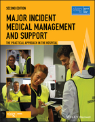 Major Incident Medical Management and Support -The Practical Approach in the Hospital, 2e