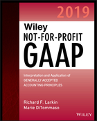 Wiley Not-for-Profit GAAP 2019: Interpretation and Application of Generally Accepted Accounting Principles