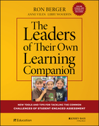 The Leaders of Their Own Learning Companion: New Tools and Tips for Tackling the Common Challenges o