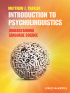Introduction to Psycholinguistics - UnderstandingLanguage Science