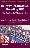 Railway Information Modeling RIM: Track to Rail Modernization