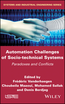 Automation Challenges of Socio-technical Systems - Paradoxes and Conflicts