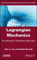Lagrangian Mechanics: An Advanced Analytical Approach