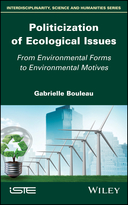 Politicization of Ecological Issues - FromEnvironmental Forms to Environmental Motives