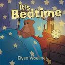 It's Bedtime