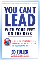 You Can't Lead With Your Feet On the Desk
