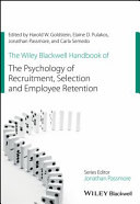 The Wiley Blackwell Handbook of the Psychology ofRecruitment, Selection and Employee Retention