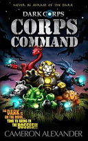 Corps Command (Dark Corps) (Volume 6)