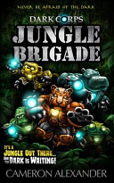 Jungle Brigade (Dark Corps) (Volume 9)