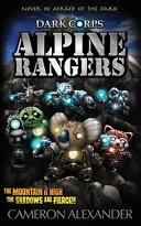 Alpine Rangers (Dark Corps) (Volume 10)